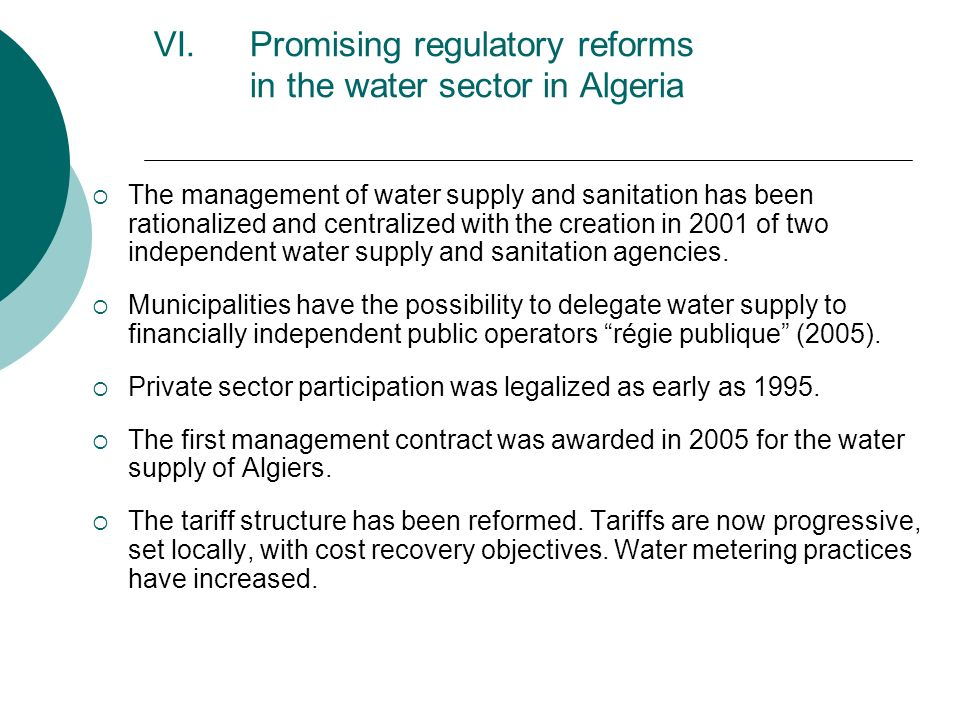 VII.Decentralization trend and concession contracts in Morocco The major water producer and distributor, the National Office of Potable Water (ONEP) is legally and financially independent and does not longer receive subsidies.