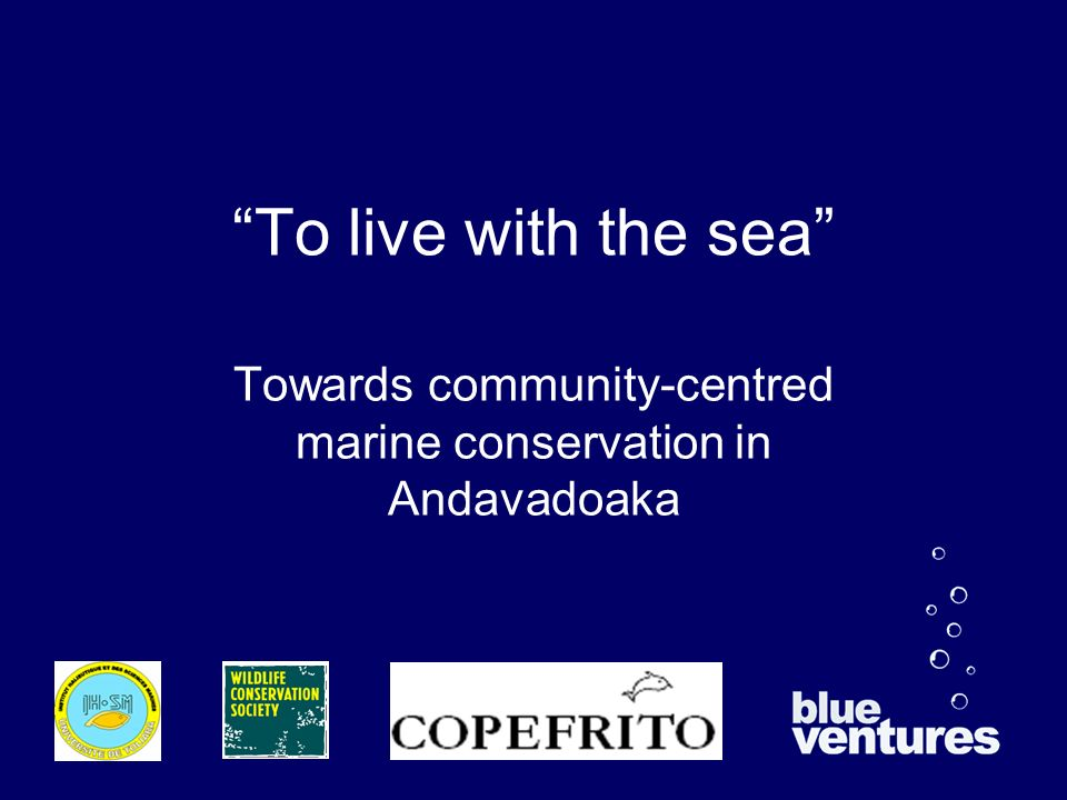 To live with the sea Towards community-centred marine conservation in Andavadoaka