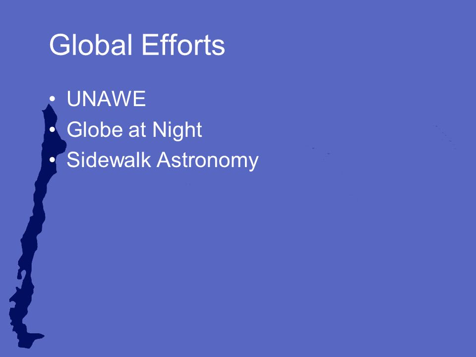 Global Efforts UNAWE Globe at Night Sidewalk Astronomy