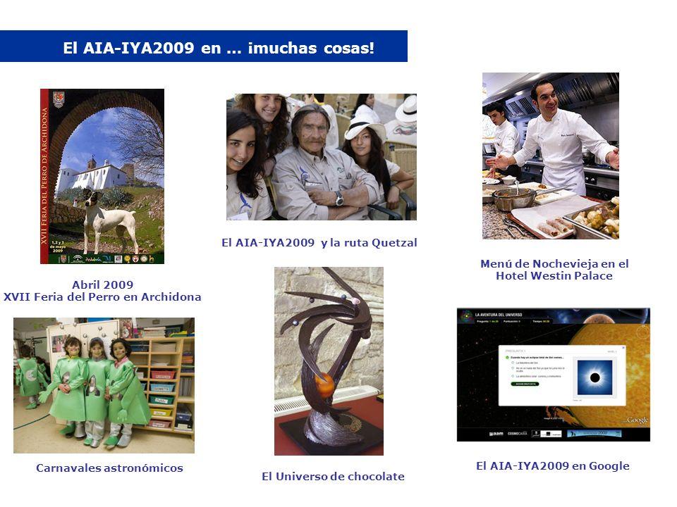 El AIA-IYA2009 en … ¡muchas cosas! Abril 2009 XVII Feria del Perro en Archidona El AIA-IYA2009 y la ruta Quetzal Menú de Nochevieja en el Hotel Westin