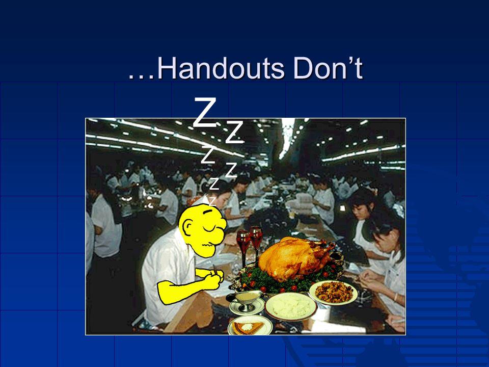 …Handouts Dont Z Z Z Z Z Z