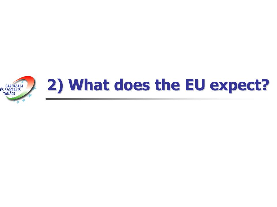 2) What does the EU expect?