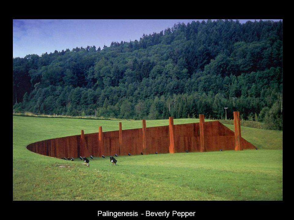 Palingenesis - Beverly Pepper