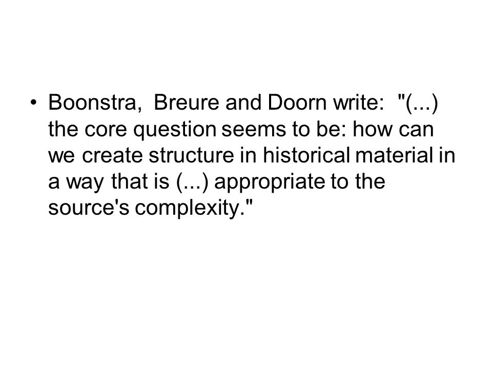 Boonstra, Breure and Doorn write:
