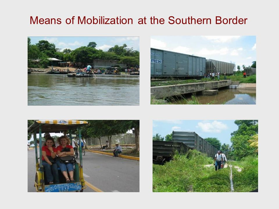 Means of Mobilization at the Southern Border
