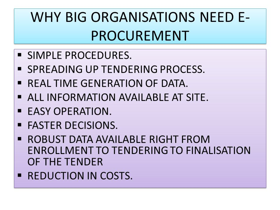 WHY BIG ORGANISATIONS NEED E- PROCUREMENT SIMPLE PROCEDURES.