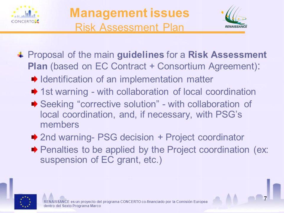 RENAISSANCE es un proyecto del programa CONCERTO co-financiado por la Comisión Europea dentro del Sexto Programa Marco 7 Management issues Risk Assess