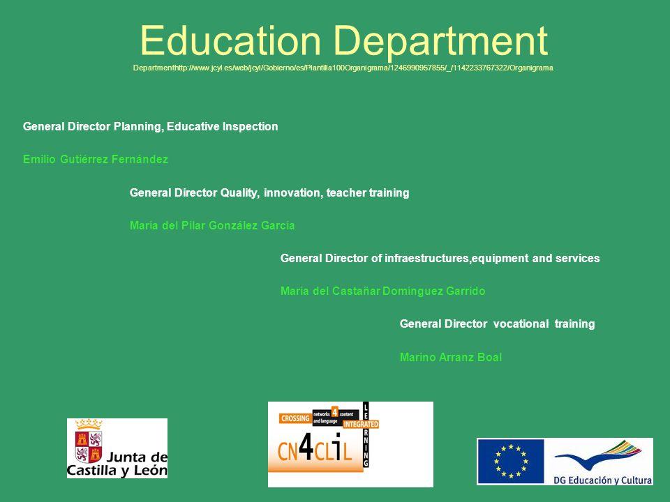 Education Department Departmenthttp://www.jcyl.es/web/jcyl/Gobierno/es/Plantilla100Organigrama/1246990957855/_/1142233767322/Organigrama General Direc