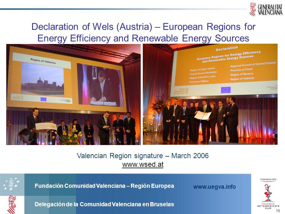 Fundación Comunidad Valenciana – Región Europea Delegación de la Comunidad Valenciana en Bruselas www.uegva.info Declaration of Wels (Austria) – Europ