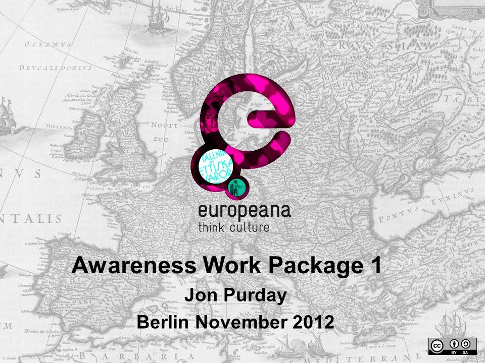 Awareness Work Package 1 Jon Purday Berlin November 2012