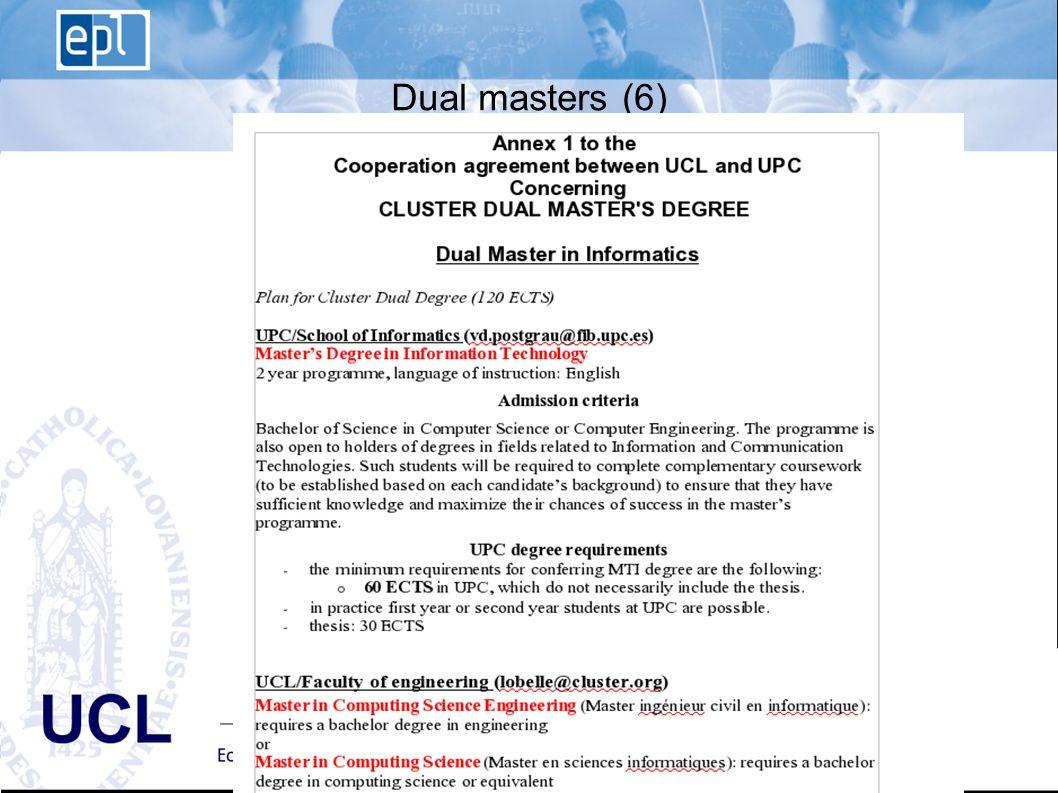 EPL Ecole polytechnique de Louvain Advisory Board du 10 janvier 2008 - 15 UCL Dual masters (6)