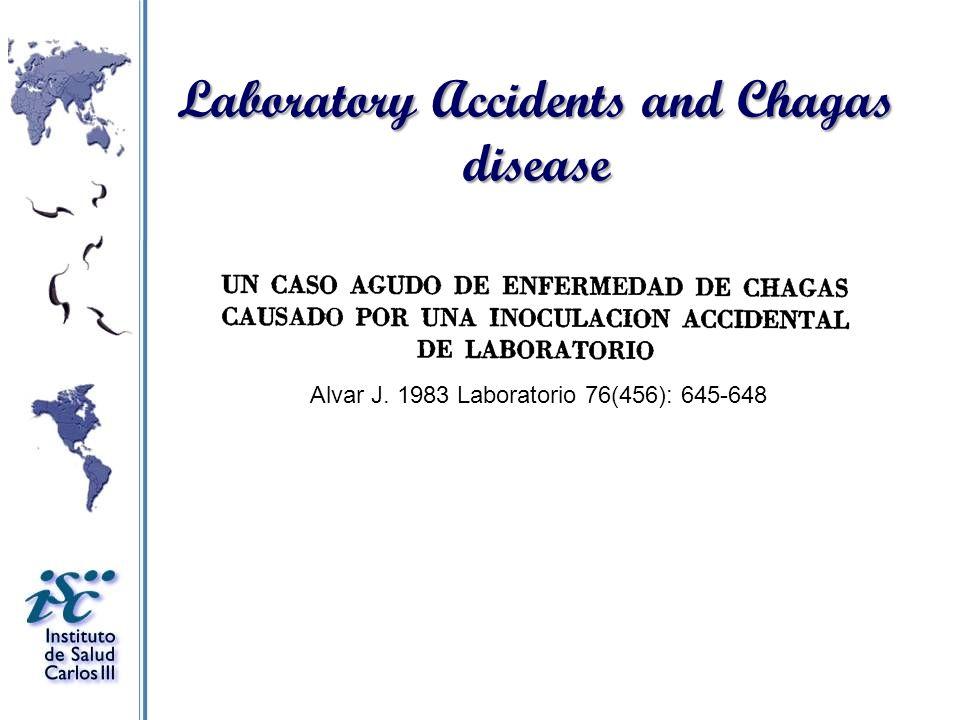 Alvar J. 1983 Laboratorio 76(456): 645-648 Laboratory Accidents and Chagas disease