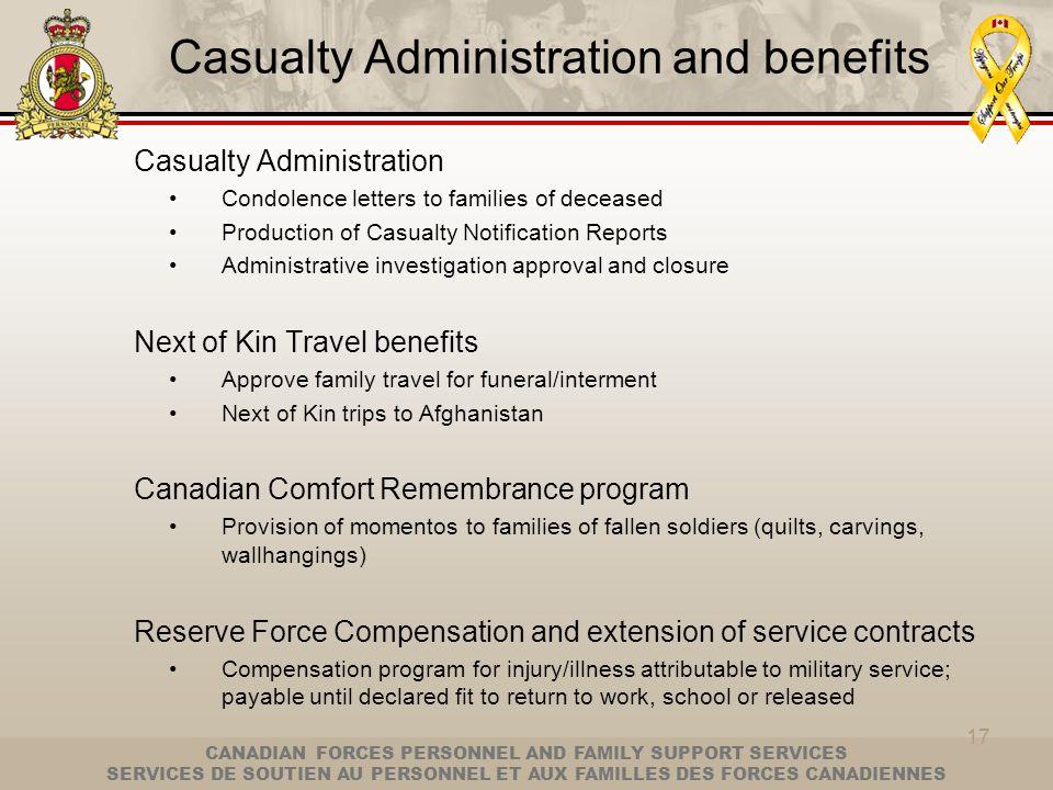 CANADIAN FORCES PERSONNEL AND FAMILY SUPPORT SERVICES SERVICES DE SOUTIEN AU PERSONNEL ET AUX FAMILLES DES FORCES CANADIENNES 17 Casualty Administrati