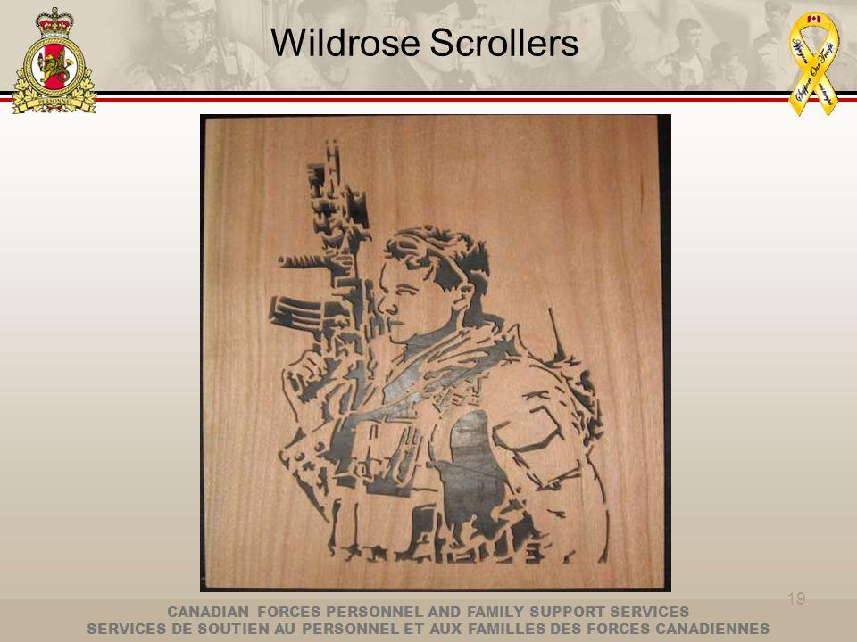 CANADIAN FORCES PERSONNEL AND FAMILY SUPPORT SERVICES SERVICES DE SOUTIEN AU PERSONNEL ET AUX FAMILLES DES FORCES CANADIENNES 19 Wildrose Scrollers