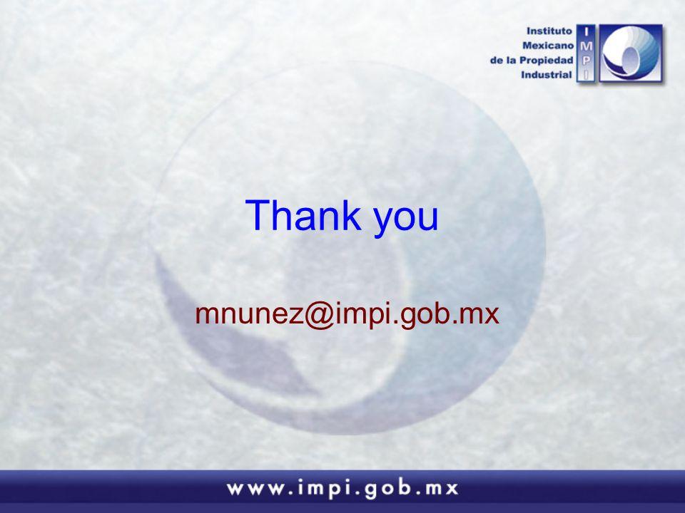 Thank you mnunez@impi.gob.mx