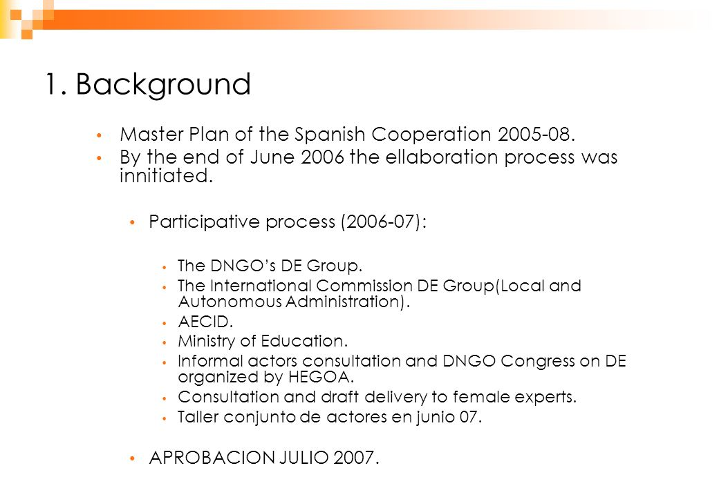 1.Background Master Plan of the Spanish Cooperation 2005-08.