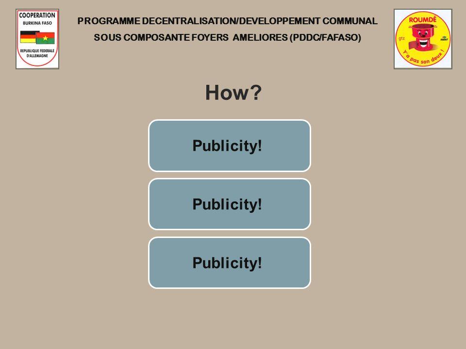 PROGRAMME DECENTRALISATION/DEVELOPPEMENT COMMUNAL SOUS COMPOSANTE FOYERS AMELIORES (PDDC/FAFASO) How.