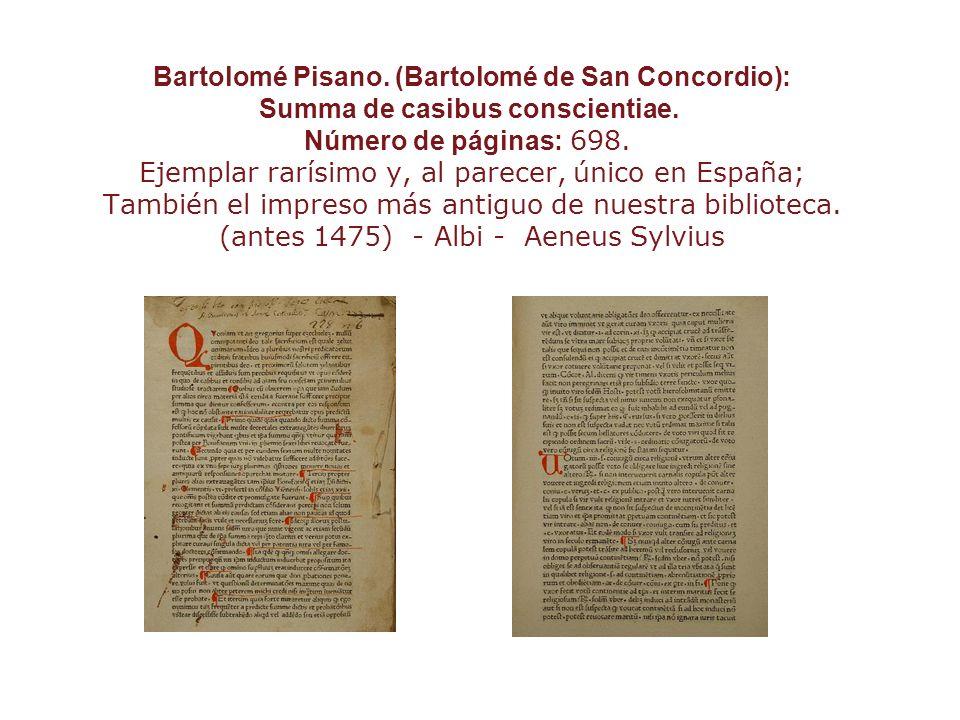 Bartolomé Pisano. (Bartolomé de San Concordio): Summa de casibus conscientiae.