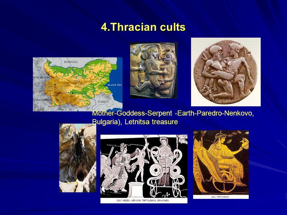 4.Thracian cults Mother-Goddess-Serpent -Earth-Paredro-Nenkovo, Bulgaria), Letnitsa treasure