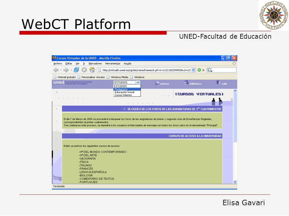 Elisa Gavari UNED-Facultad de Educación WebCT Platform
