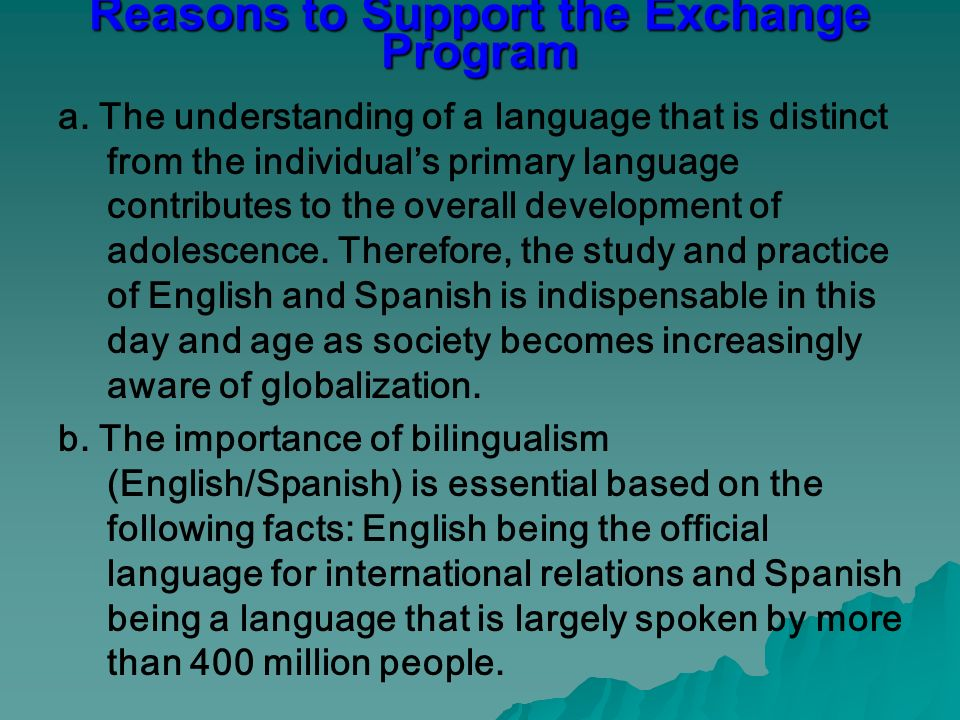 Reasons to Support the Exchange Program a.