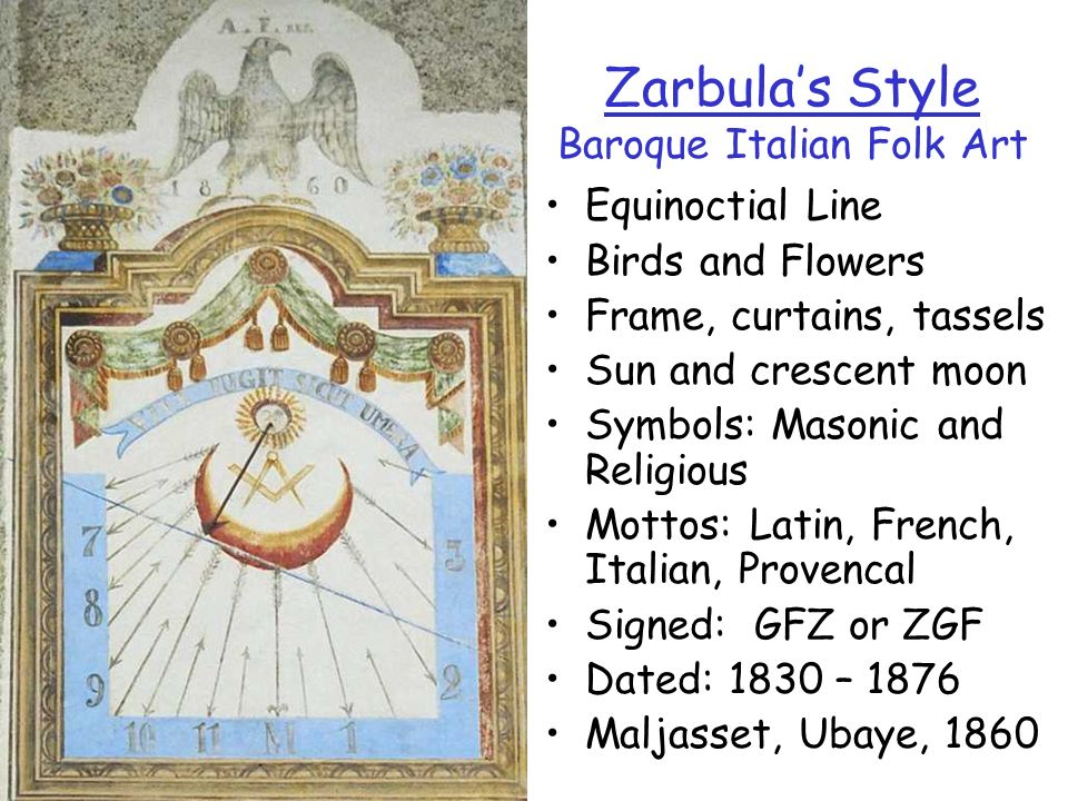 Zarbulas Style Baroque Italian Folk Art Equinoctial Line Birds and Flowers Frame, curtains, tassels Sun and crescent moon Symbols: Masonic and Religio