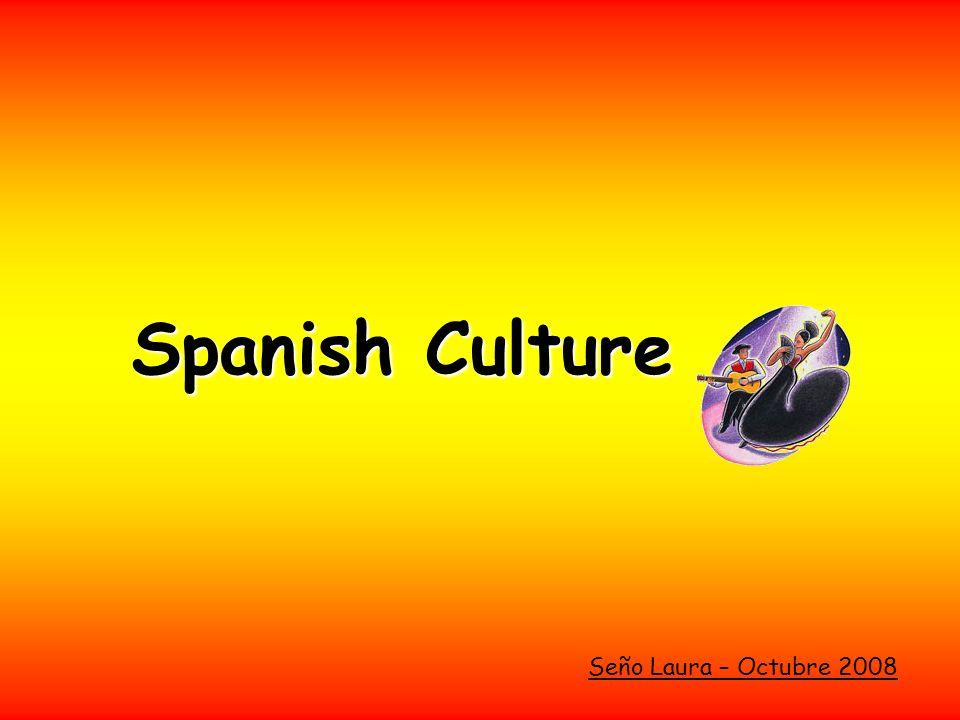 Spanish Culture Seño Laura – Octubre 2008