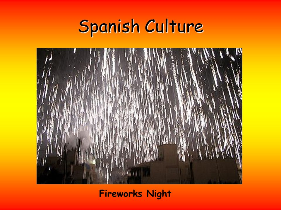 Spanish Culture Fireworks Night