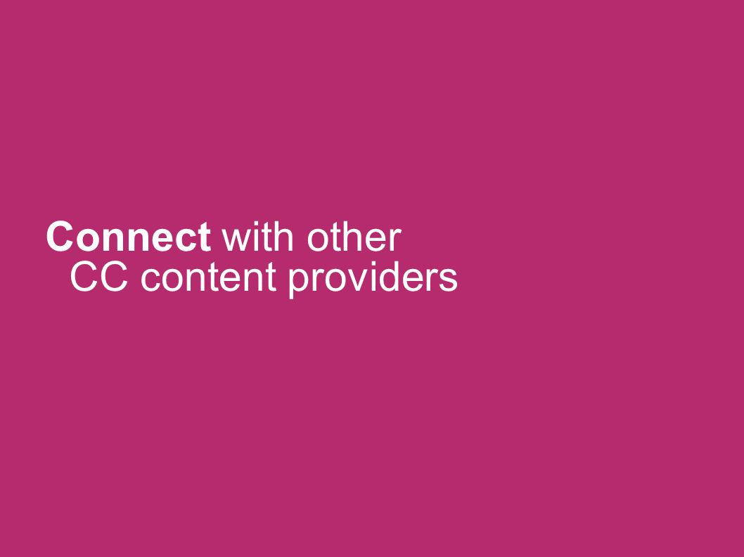 Connect with other CC content providers