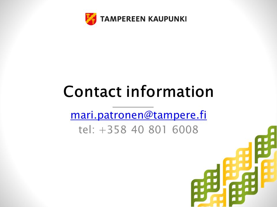 Contact information mari.patronen@tampere.fi tel: +358 40 801 6008
