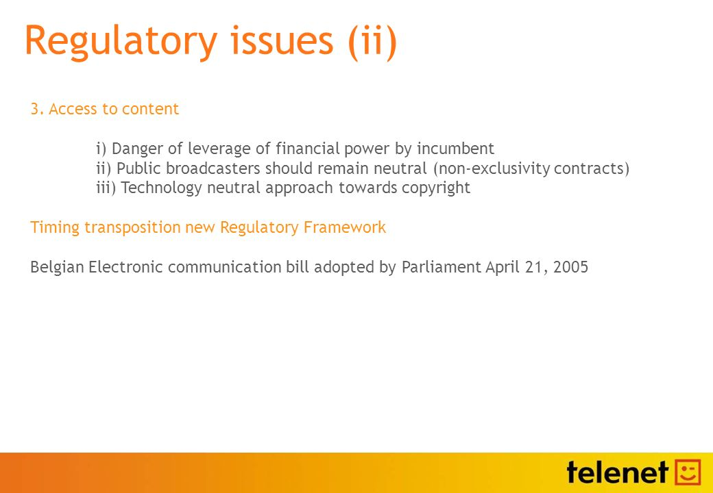 Regulatory issues (ii) 3.