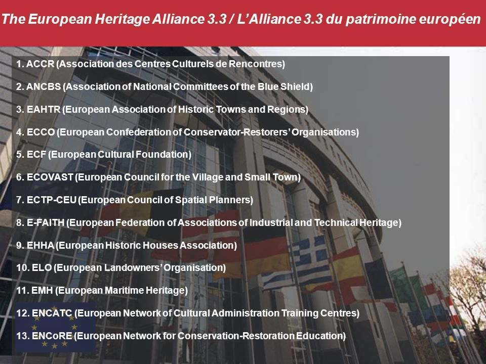 The European Heritage Alliance 3.3 / LAlliance 3.3 du patrimoine européen 1.