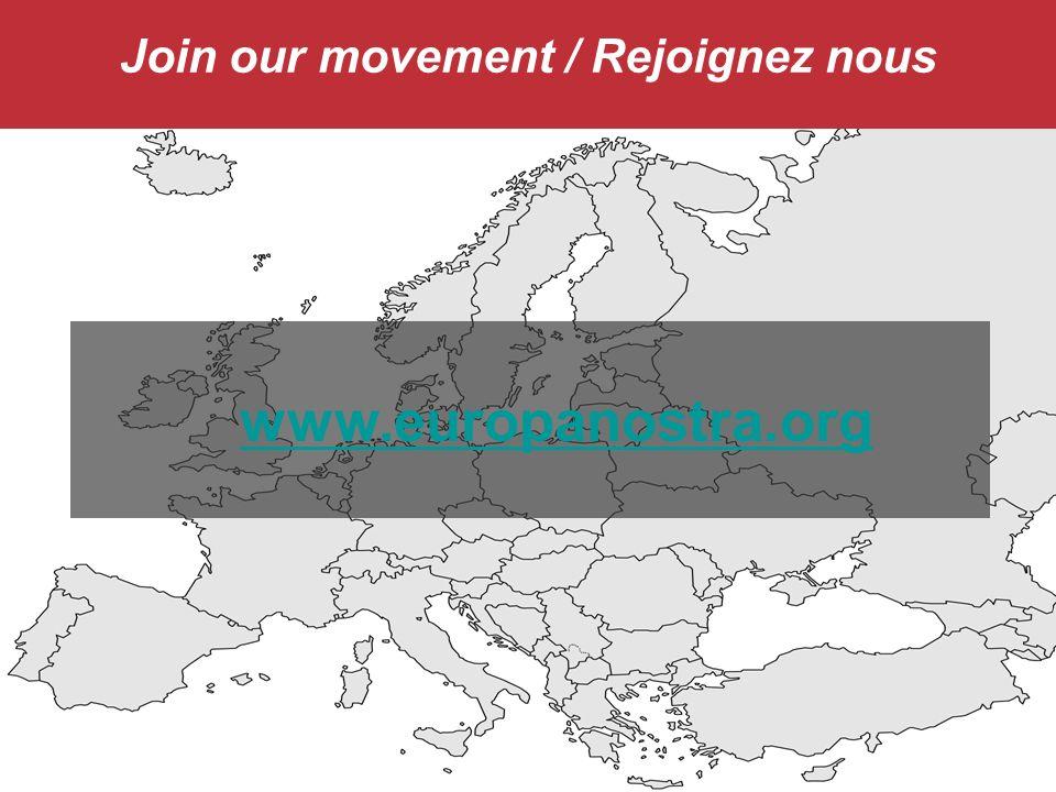 Join our movement / Rejoignez nous www.europanostra.org