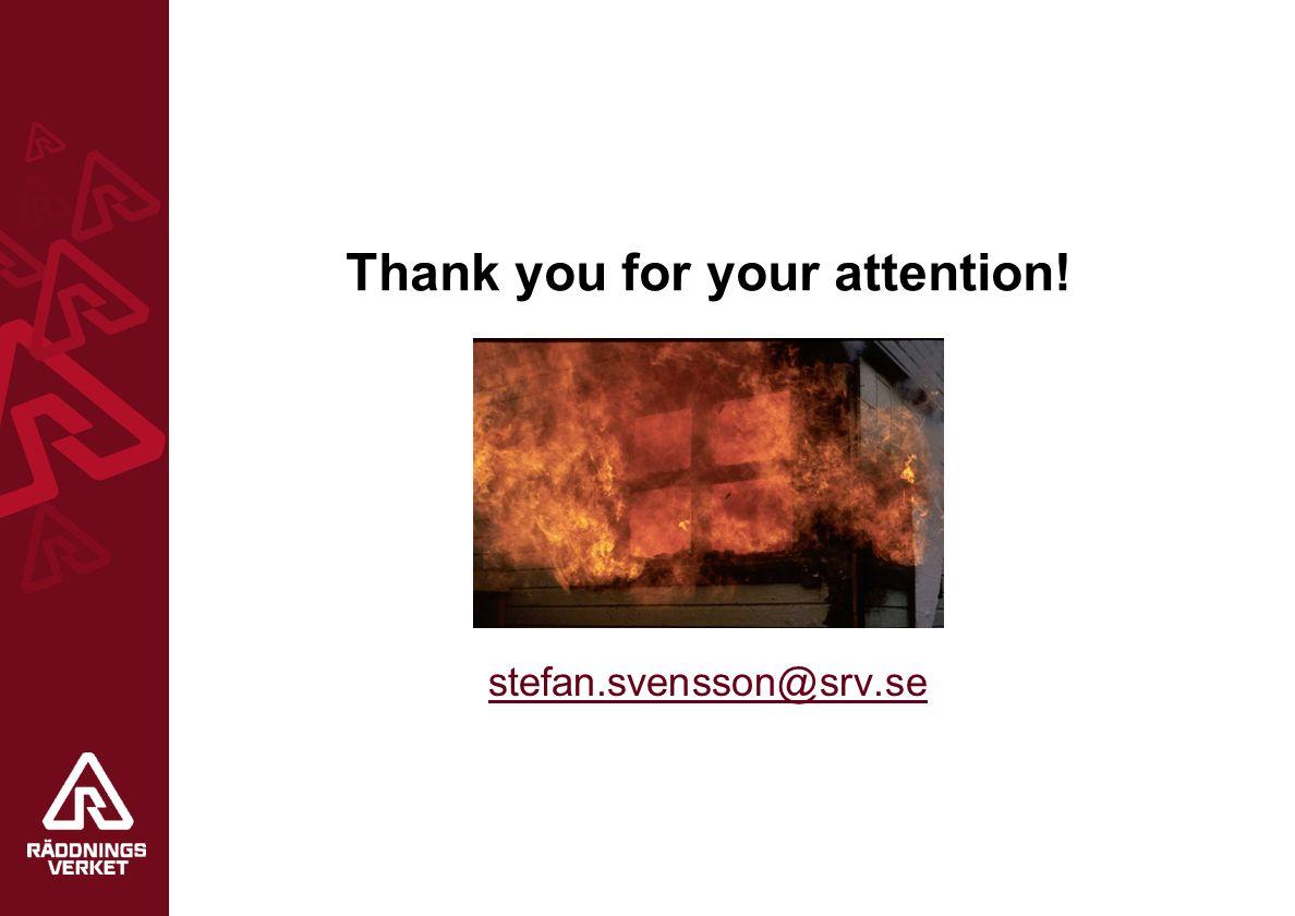 Thank you for your attention! stefan.svensson@srv.se