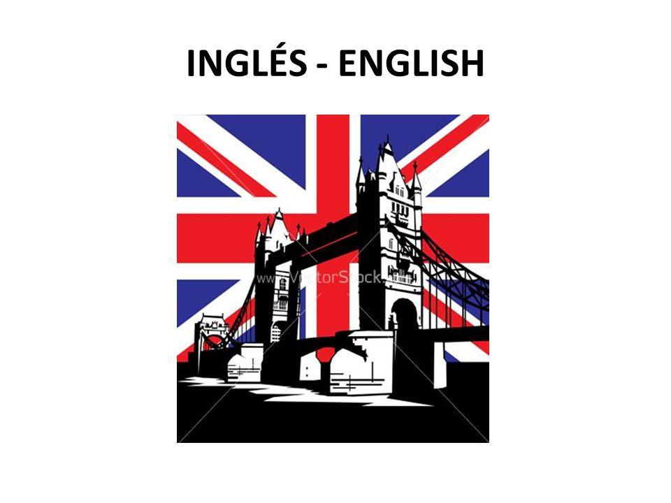 INGLÉS - ENGLISH
