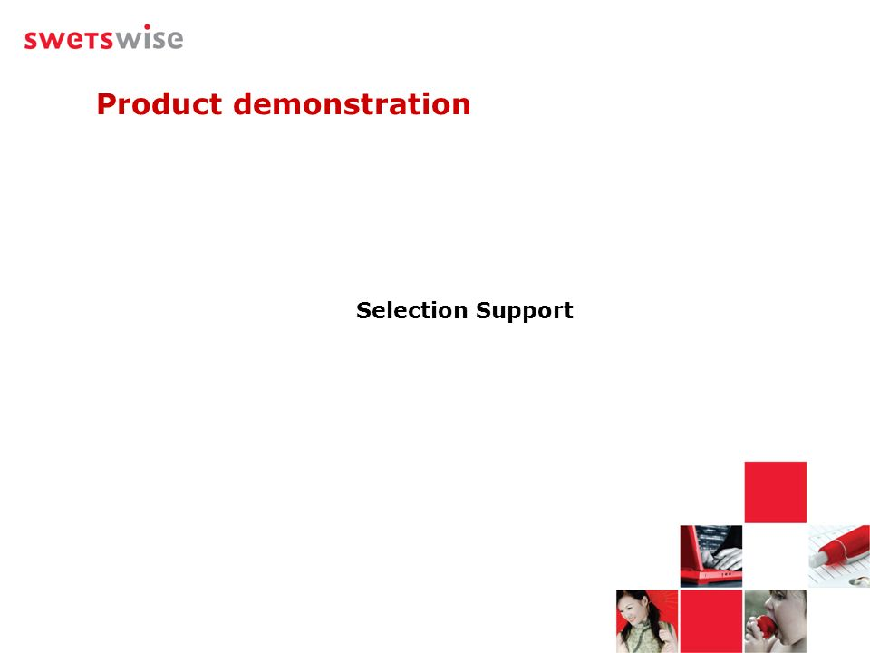 Product demonstration Selection Support