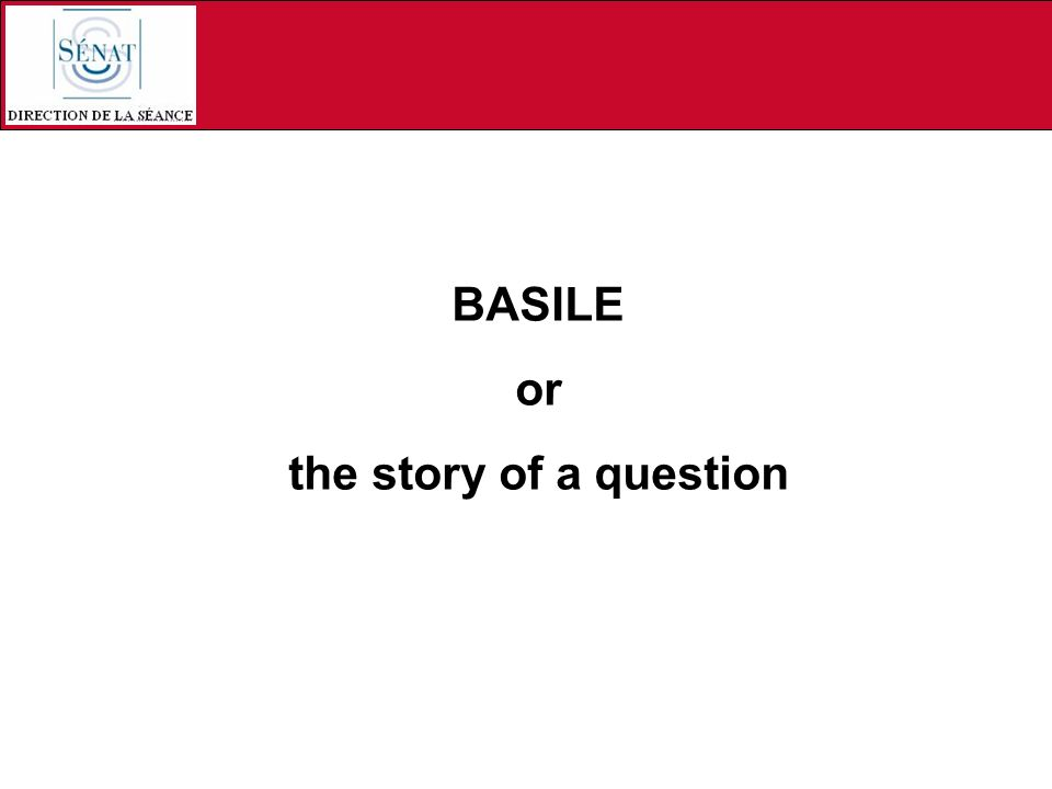 BASILE or the story of a question