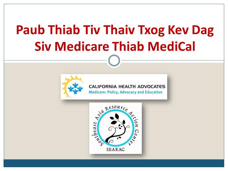 Paub Thiab Tiv Thaiv Txog Kev Dag Siv Medicare Thiab MediCal