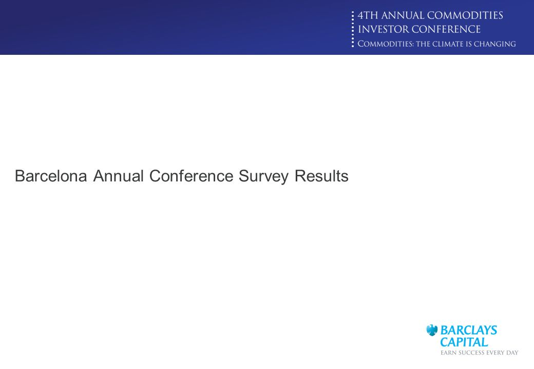 Click to edit Master title style Barcelona Annual Conference Survey Results
