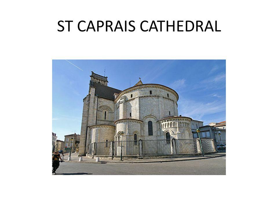 ST CAPRAIS CATHEDRAL