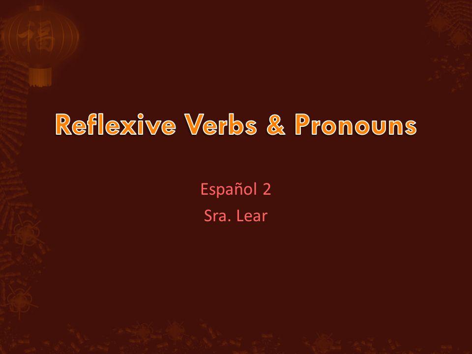 Español 2 Sra. Lear