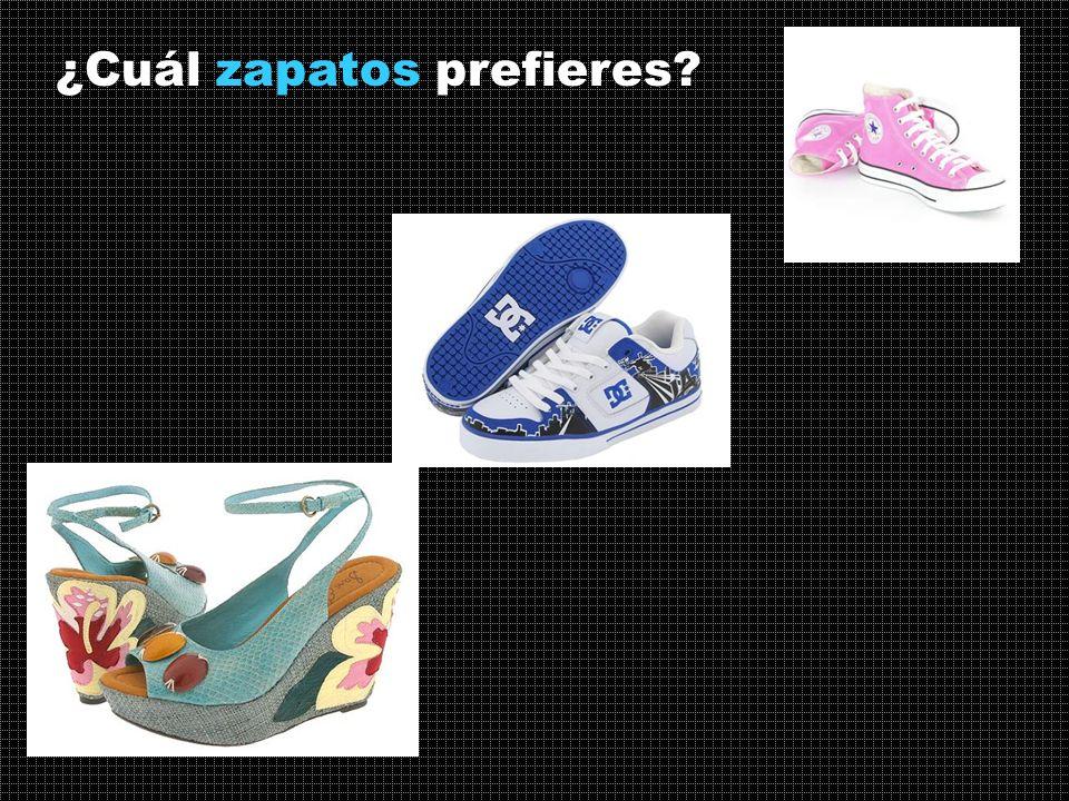 ¿Cuál zapatos prefieres?