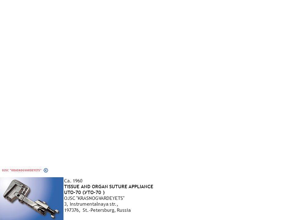 Ca. 1960 TISSUE AND ORGAN SUTURE APPLIANCE UTO-70 (УТО-70 ) OJSC