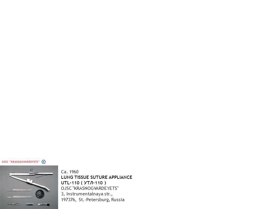 Ca. 1960 LUNG TISSUE SUTURE APPLIANCE UTL-110 ( УТЛ-110 ) OJSC