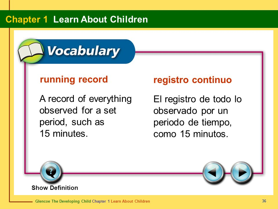 Glencoe The Developing Child Chapter 1 Learn About Children Chapter 1 Learn About Children 36 running record registro continuo A record of everything
