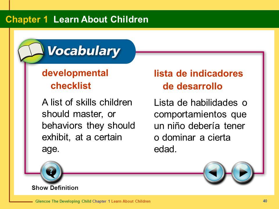 Glencoe The Developing Child Chapter 1 Learn About Children Chapter 1 Learn About Children 40 developmental checklist lista de indicadores de desarrol