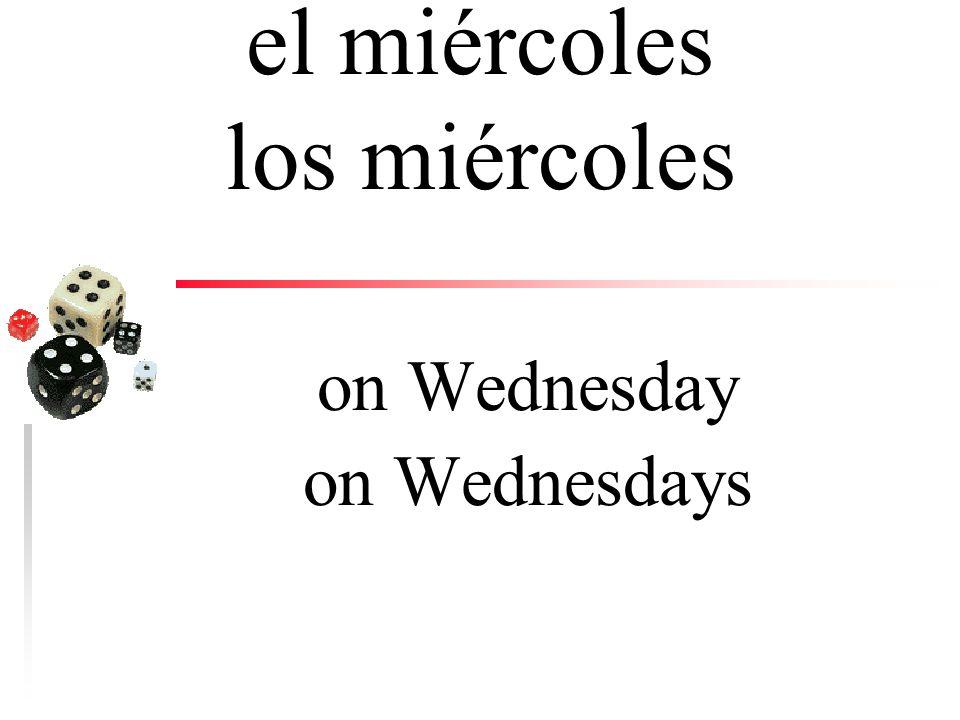 el martes los martes on Tuesday on Tuesdays