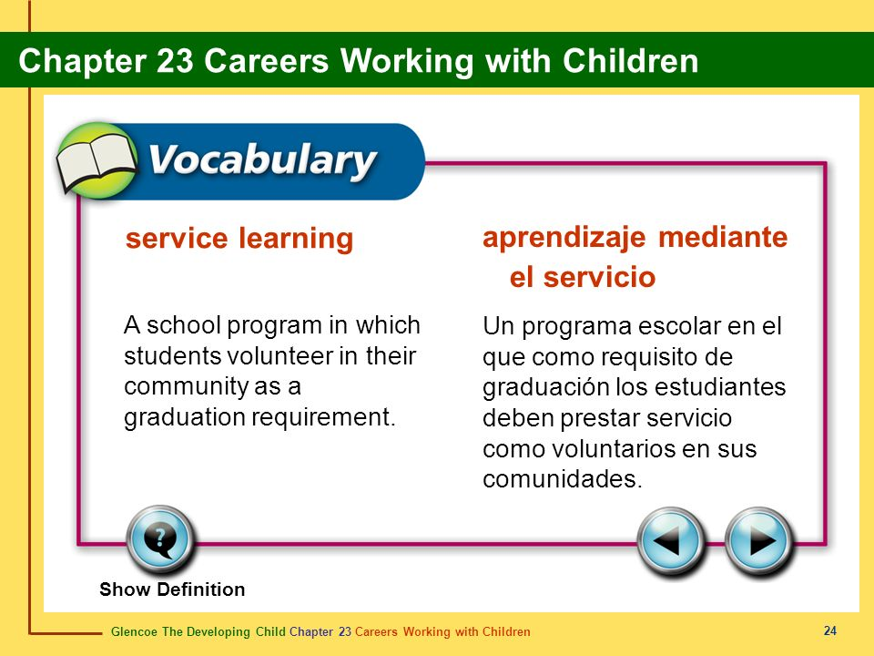 Glencoe The Developing Child Chapter 23 Careers Working with Children Chapter 23 Careers Working with Children 24 service learning aprendizaje mediant