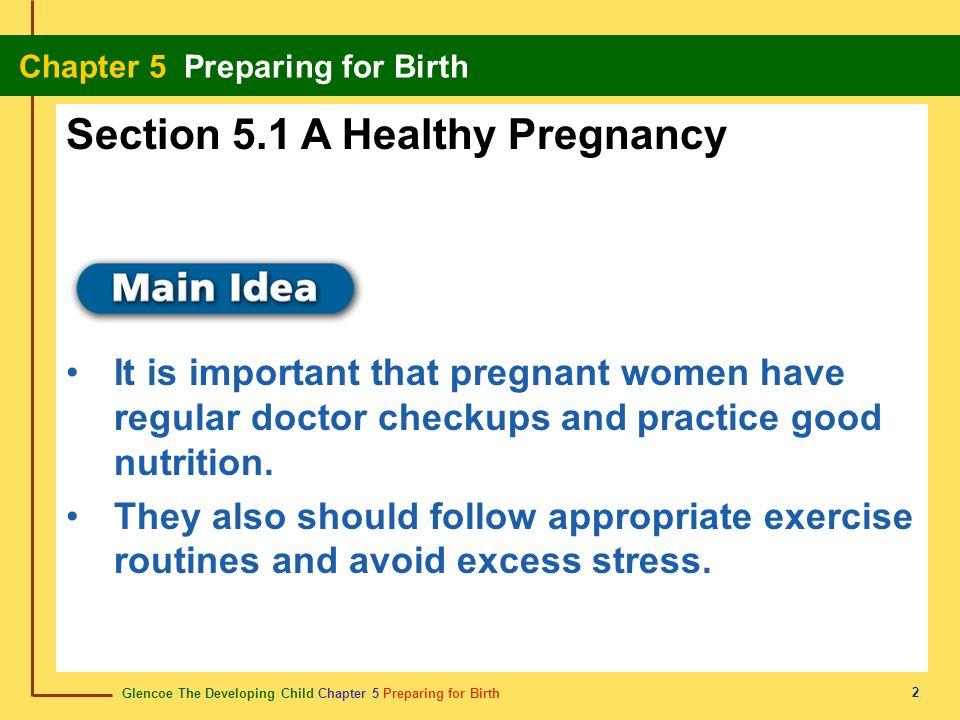 Glencoe The Developing Child Chapter 5 Preparing for Birth Chapter 5 Preparing for Birth 43 alleviate aliviar Ease, make less severe.