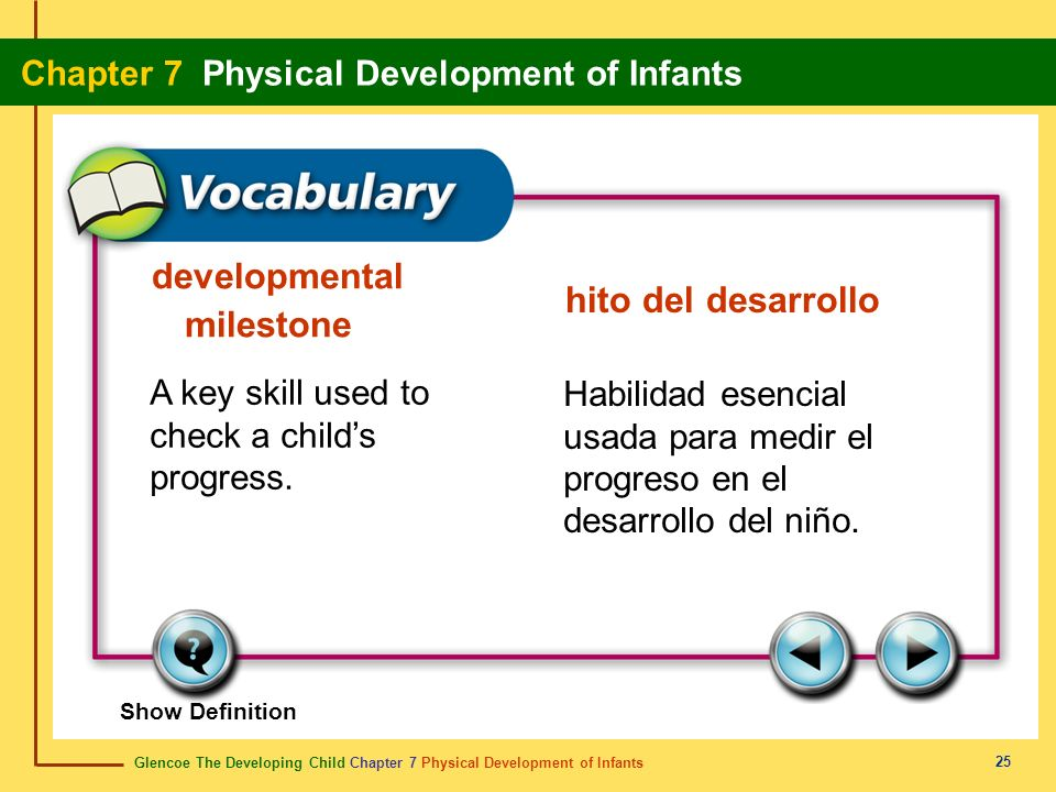Glencoe The Developing Child Chapter 7 Physical Development of Infants Chapter 7 Physical Development of Infants 25 developmental milestone hito del d